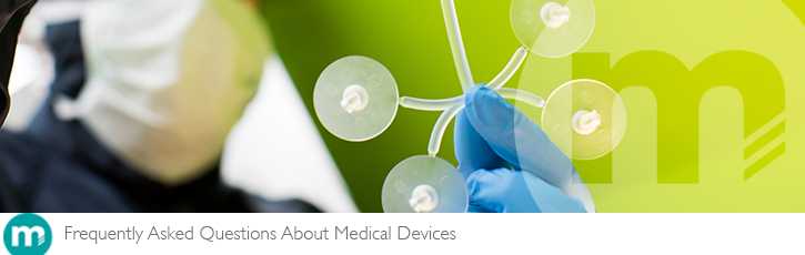 Frequently Asked Questions About Medical Devices