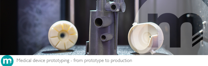 Medical device prototyping – from prototype to production