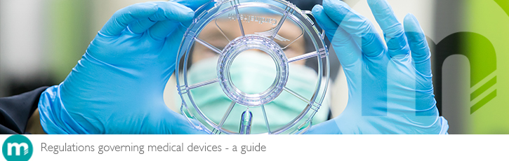 Regulations governing medical devices – a guide