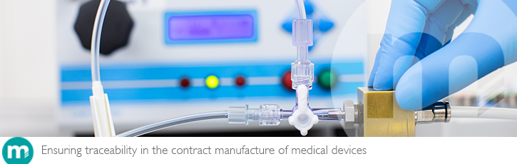 Ensuring traceability in the contract manufacture of medical devices