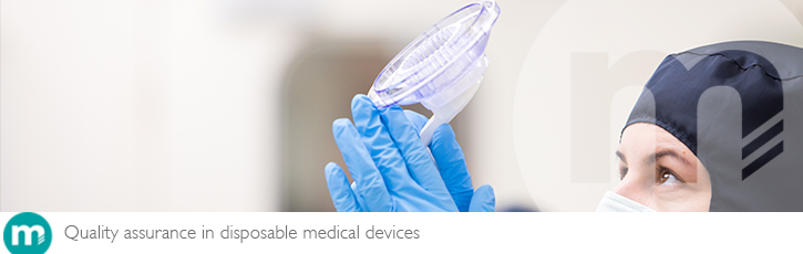 The importance of quality assurance in disposable medical device manufacture