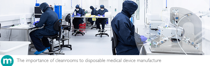 The importance of cleanrooms to disposable medical device manufacture