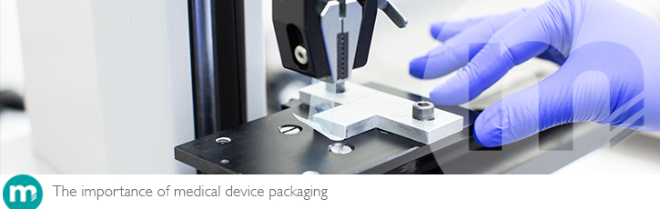The importance of medical device packaging