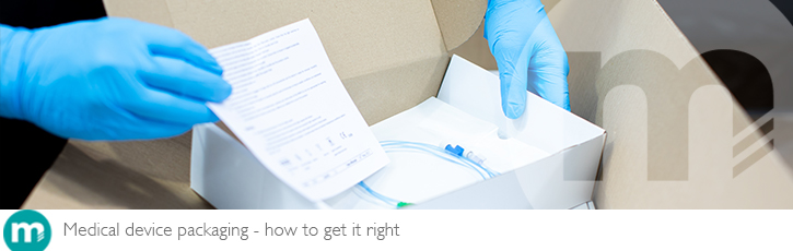 Medical device packaging – how to get it right