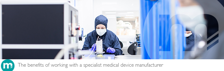 The benefits of working with a specialist medical device manufacturer