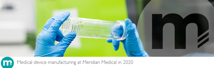Medical device manufacturing at Meridian Medical in 2020