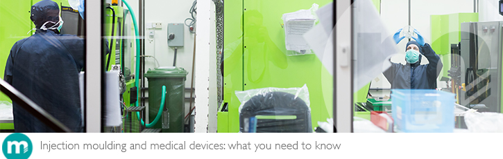 Injection moulding and medical devices: what you need to know