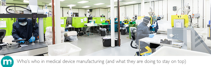 Who's who in medical device manufacturing (and what they are doing to stay on top)